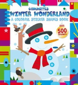 Winter Wonderland: A Colorful Sticker Shapes Book (Paperback)