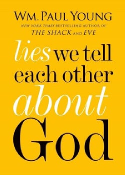 Lies We Believe About God (Hardcover)