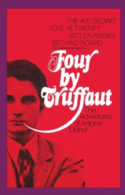 Four by Truffaut: The Adventures of Antoine Doinel, Four Screenplays (Paperback)