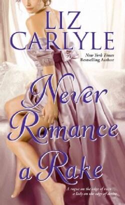 Never Romance a Rake (Paperback)