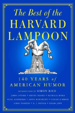 The Best of the Harvard Lampoon: 140 Years of American Humor (Hardcover)
