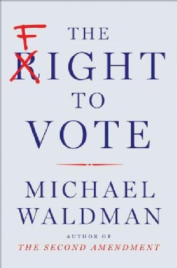 The Fight to Vote (Hardcover)