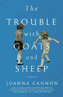 The Trouble With Goats and Sheep (Hardcover)