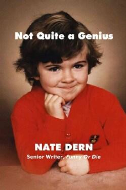 Not Quite a Genius (Hardcover)