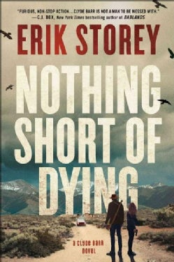 Nothing Short of Dying (Hardcover)