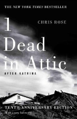 1 Dead in Attic: After Katrina (Paperback)