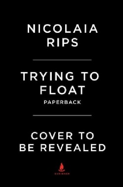 Trying to Float (Paperback)