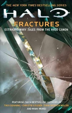 Fractures: Extraordinary Tales from the Halo Canon (Paperback)