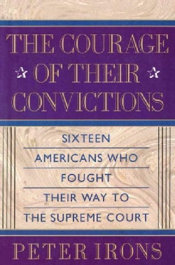 The Courage of Their Convictions (Paperback)