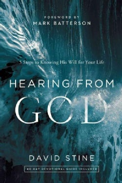 Hearing from God: 5 Steps to Knowing His Will for Your Life (Hardcover)