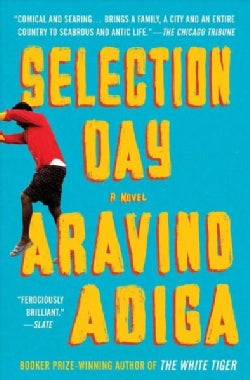 Selection Day (Paperback)