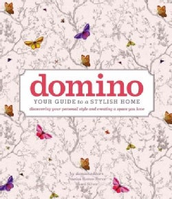 Domino: Your Guide to a Stylish Home (Hardcover)