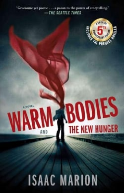 Warm Bodies / The New Hunger (Paperback)