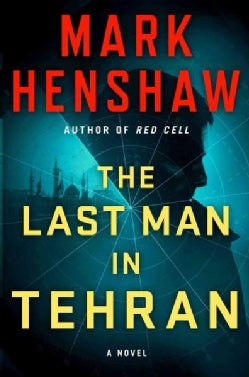 The Last Man in Tehran (Hardcover)