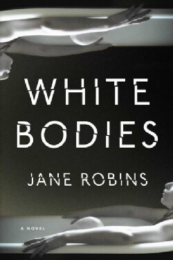 White Bodies (Hardcover)