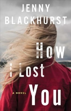 How I Lost You (Paperback)