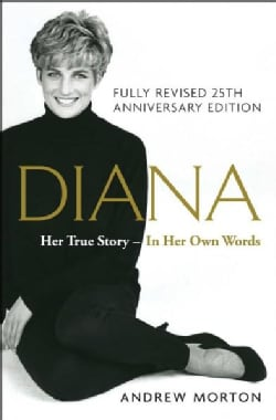 Diana: Her True Story - In Her Own Words (Paperback)