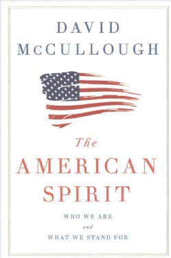 The American Spirit: Who We Are and What We Stand for (Hardcover)