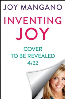 Inventing Joy: Dare to Build a Brave & Creative Life (Hardcover)