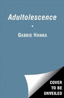Adultolescence (Paperback)