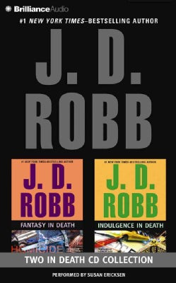 J. D. Robb In Death CD Collection: Fantasy in Death / Indulgence in Death (CD-Audio)
