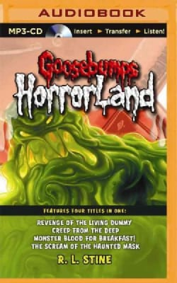 Goosebumps Horrorland: Revenge of the Living Dummy/Creep from the Deep/Monster Blood for Breakfast!/The Scream of ... (CD-Audio)