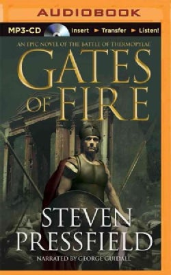 Gates of Fire: An Epic Novel of the Battle of Thermopylae (CD-Audio)
