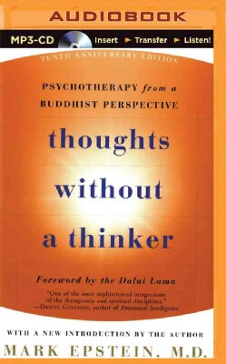 Thoughts Without a Thinker: Psychotherapy from a Buddhist Perspective (CD-Audio)