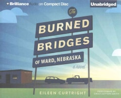 The Burned Bridges of Ward, Nebraska (CD-Audio)