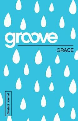 Grace: Student Journal (Paperback)