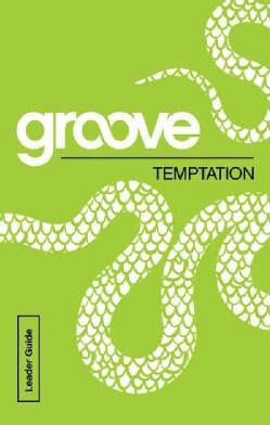 Temptation: Leader Guide (Paperback)