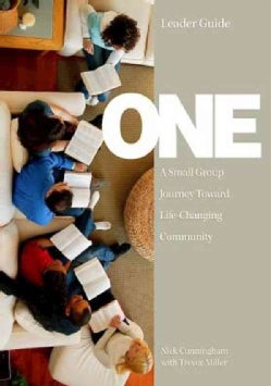 One Leader Guide: A Small Group Journey Toward Life-Changing Community (Paperback)