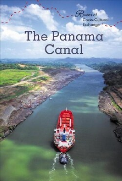 The Panama Canal (Hardcover)