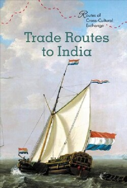 Trade Routes to India (Hardcover)