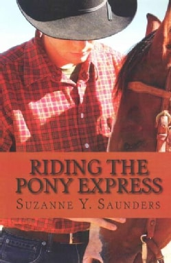 Riding the Pony Express (Paperback)