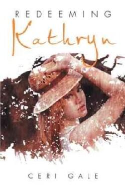 Redeeming Kathryn (Hardcover)