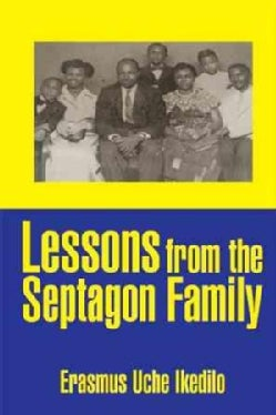 Lessons from the Septagon Family (Paperback)