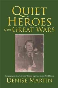 Quiet Heroes of the Great Wars (Paperback)