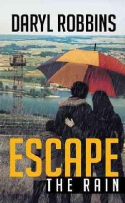 Escape the Rain (Paperback)