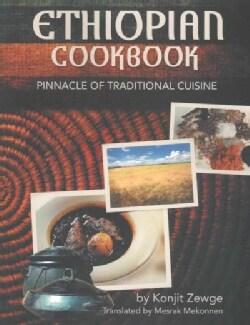Ethiopian Cookbook: Pinnacle of Traditional Cuisine (Paperback)