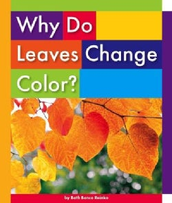 Why Do Leaves Change Color? (Hardcover)