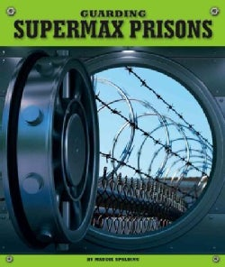 Guarding Supermax Prisons (Hardcover)