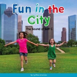Fun in the City: The Sound of Soft C (Hardcover)