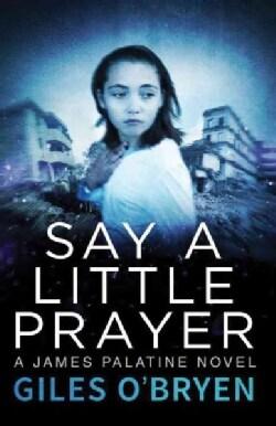 Say a Little Prayer (Paperback)