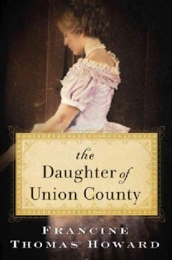 The Daughter of Union County: A Novel (Paperback)