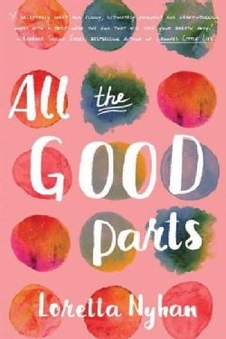 All the Good Parts (Paperback)