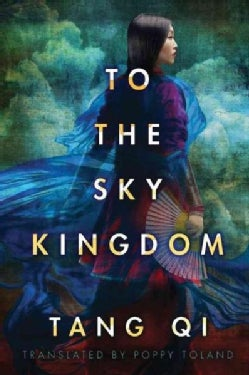 To the Sky Kingdom (Paperback)