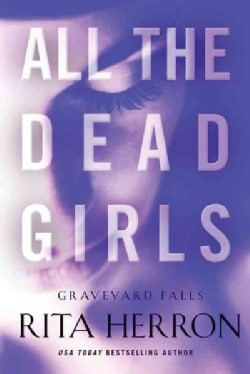 All the Dead Girls (Paperback)