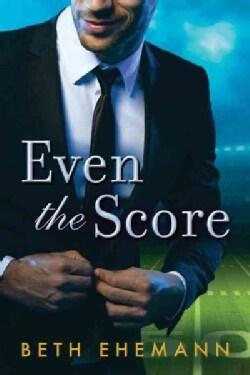 Even the Score (Paperback)