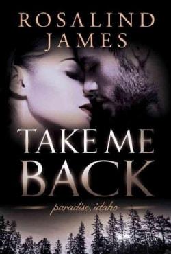 Take Me Back (Paperback)